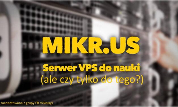 Mikr.us to coś znacznie więcej niż tani VPS do nauki Linuksa